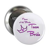 "Niece of the Bride Buttons 2.25"" Button (100"