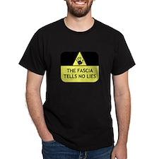 The fascia tells no lies T-Shirt
