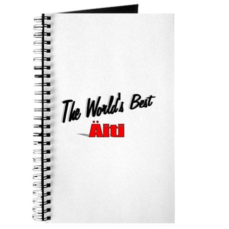 &quot;The World's Best Aiti&quot; Journal