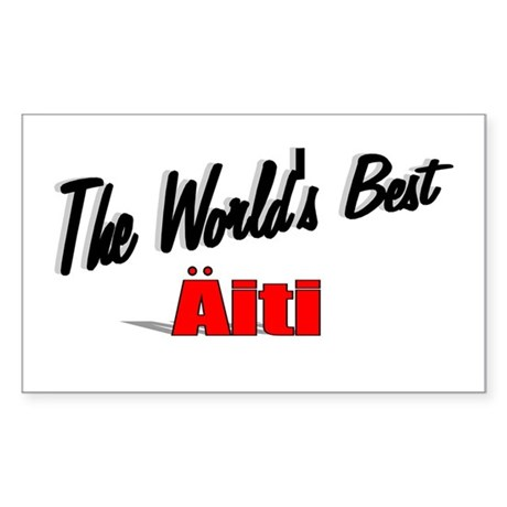 &quot;The World's Best Aiti&quot; Rectangle Sticker