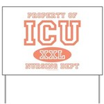 Property Of ICU Nursing Dept Nurse Yard Sign