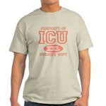 Property Of ICU Nursing Dept Nurse Light T-Shirt