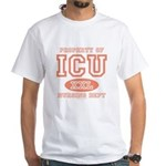 Property Of ICU Nursing Dept Nurse White T-Shirt