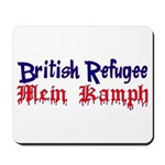 British Refugee Mousepad
