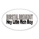BORSTAL BREAKOUT Oval Sticker