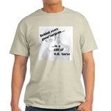 Great O.R. Nurse T-Shirt