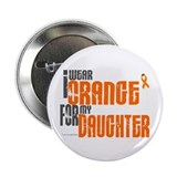 "I Wear Orange For My Daughter 6 2.25"" Button (10 p"