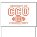 Property Of CCU Nurse Yard Sign