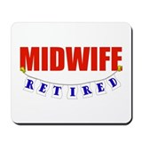 Retired Midwife Mousepad