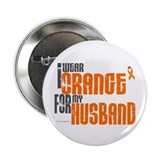 "I Wear Orange For My Husband 6 2.25"" Button"