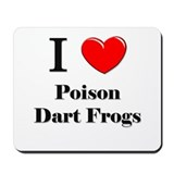 I Love Poison Dart Frogs Mousepad