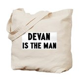 Devan is the man Tote Bag