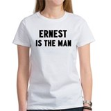 Ernest is the man Tee