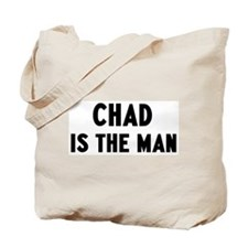 Chad is the man Tote Bag