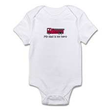 My dad is my hero Infant Bodysuit