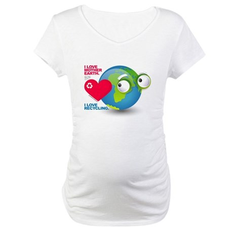 I Love Mother Earth. I love R Maternity T-Shirt