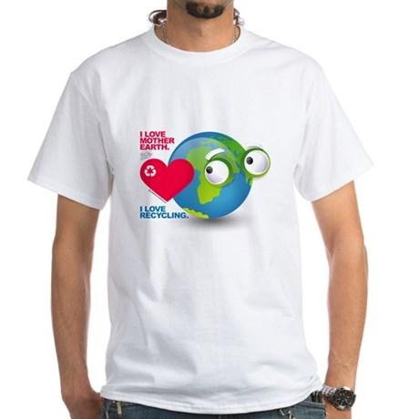 I Love Mother Earth. I love R White T-Shirt