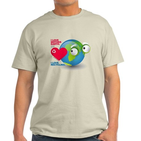 I Love Mother Earth. I love R Light T-Shirt
