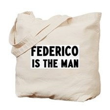 Federico is the man Tote Bag