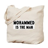 Mohammed is the man Tote Bag