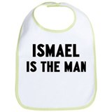 Ismael is the man Bib