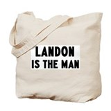 Landon is the man Tote Bag