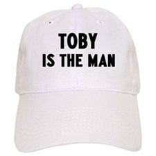 Toby is the man Baseball Cap