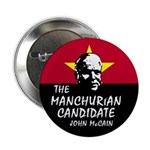 Manchurian McCain 2.25&quot; Button (10 pack)