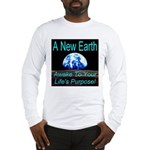 A New Earth Long Sleeve T-Shirt