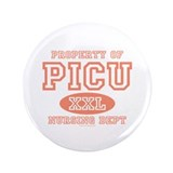 "Property Of PICU Nurse 3.5"" Button (100 pack)"