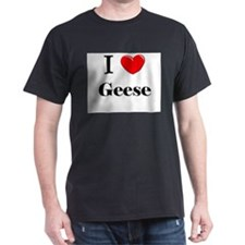 I Love Geese T-Shirt