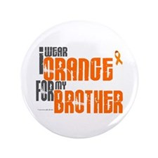 """I Wear Orange For My Brother 6 3.5"""" Button"""