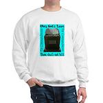 10 Commandments Sweatshirt