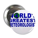 "World's Greatest Meteorologis 2.25"" Button (10 pac"
