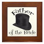 Top Hat Bride's Father Framed Tile