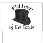 Top Hat Bride's Father Yard Sign