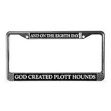 8TH DAY Plott Hounds License Plate Frame