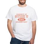 Property Of Stick U Nurse White T-Shirt