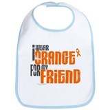 I Wear Orange For My Friend 6 Bib
