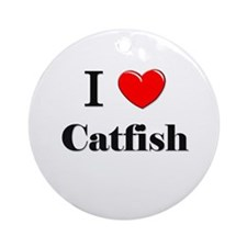 I Love Catfish Ornament (Round)