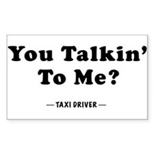 You Talkin' To Me? Rectangle Decal