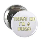 "Trust Me I'm a Nurse 2.25"" Button (10 pack)"