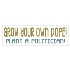 Grow Your Own - Bumper Bumper Sticker