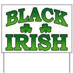 Once You go Irish You Never Go Back Yard Sign