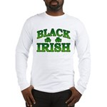 Once You go Irish You Never Go Back Long Sleeve T-
