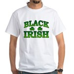 Once You go Irish You Never Go Back White T-Shirt