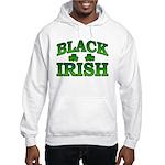 Once You go Irish You Never Go Back Hooded Sweatsh