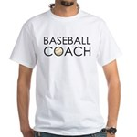 Baseball Coach White T-Shirt