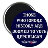 IGNORE HISTORY VOTE REPUBLICA Magnet