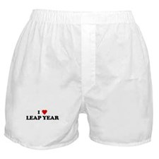 I Love LEAP YEAR Boxer Shorts